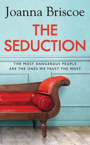 The Seduction by Joanna BriscoeJoanna Briscoe