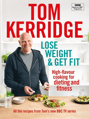Lose Weight & Get Fit by Tom Kerridge