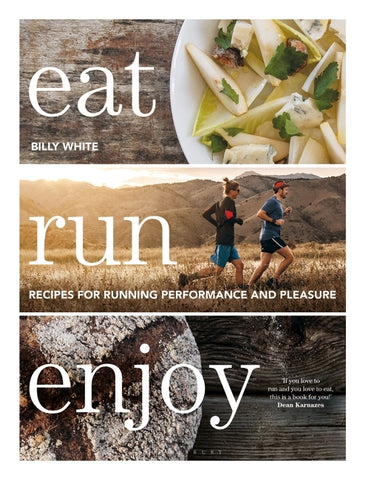 Eat Run Enjoy by Billy White