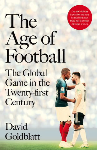 The Age of Football by David Goldblatt