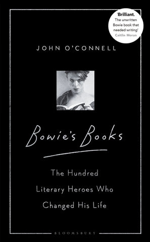 Bowie's Books by John O'Connell