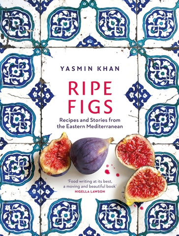 Ripe Figs by Yasmin Khan