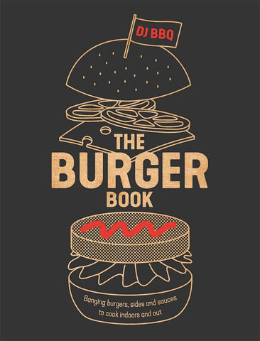 The Burger Book by Christian (DJ BBQ) Stevenson