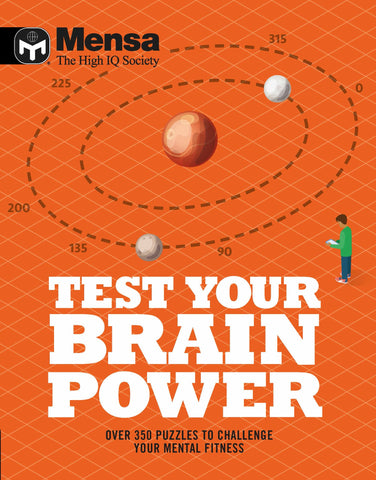 Mensa - Test Your Brainpower : Over 350 puzzles to challenge your mental fitness