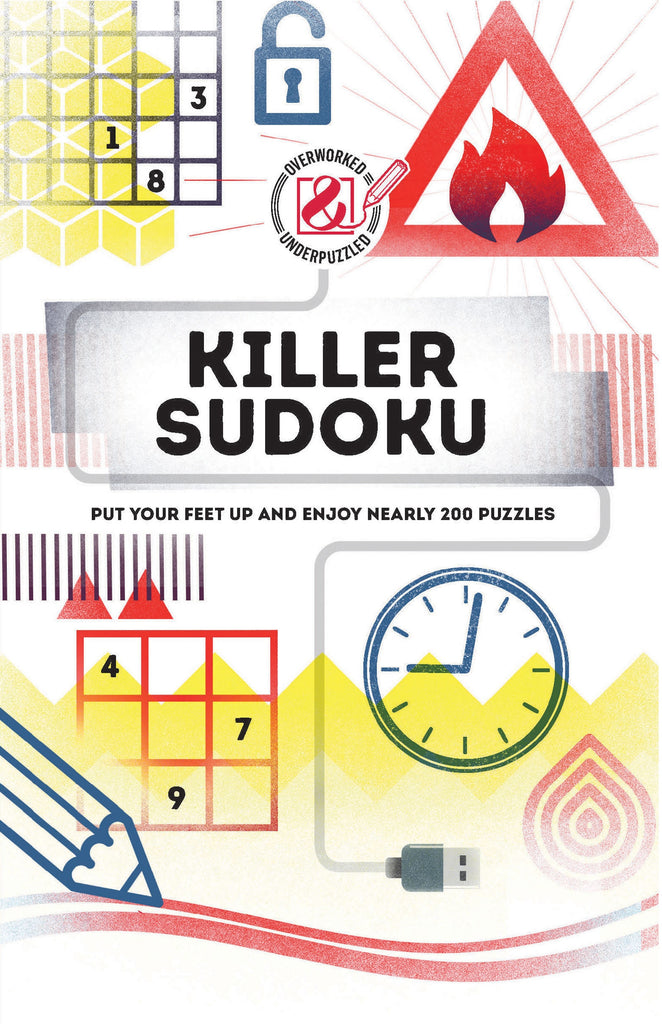Killer Sudoku : Put your feet up and enjoy nearly 200 puzzles