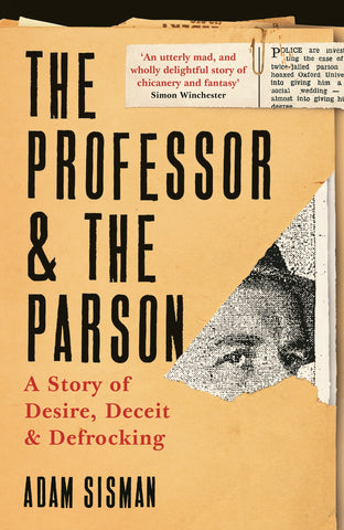 The Professor and the Parson by Adam Sisman