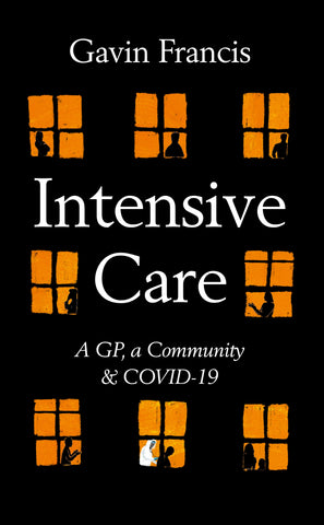 Intensive Care by Gavin Francis