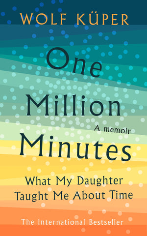 One Million Minutes by Wolf Kuper