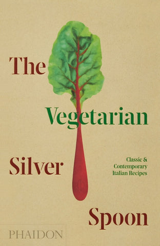 The Vegetarian Silver Spoon by The Silver Spoon Kitchen