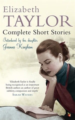 Complete Short Stories of Elizabeth Taylor by Elizabeth Taylor