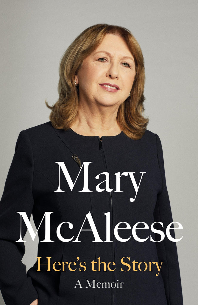 Here's the Story by Mary McAleese