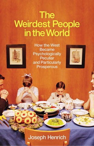 The Weirdest People in the World by Joseph Henrich
