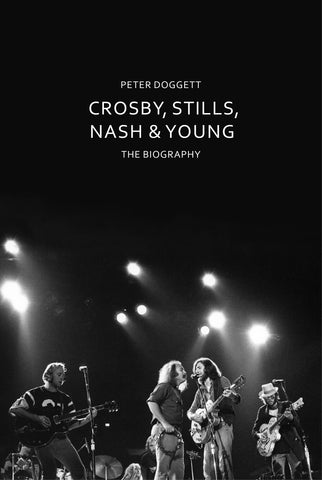 Crosby, Stills, Nash & Young by Peter Doggett