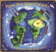 How the World Works by Christiane Dorion and Beverley Young