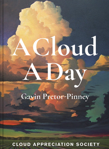 A Cloud A Day by Gavin Pretor-Pinney