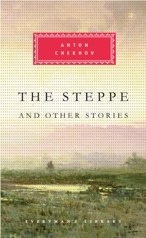 The Steppe and Other Stories by Anton Chekhov