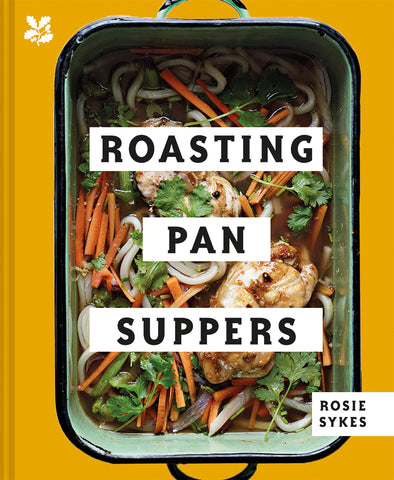 Roasting Pan Suppers by Rosie Sykes
