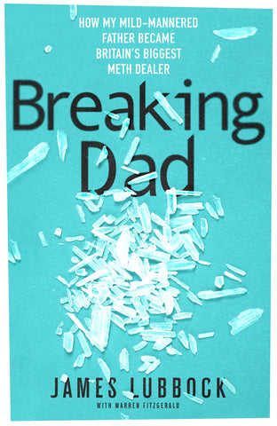 Breaking Dad by James Lubbock with Warren Fitzgerald