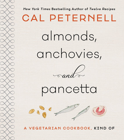 Almonds, Anchovies, and Pancetta by Cal Peternell