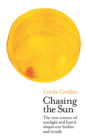 Chasing The Sun by Linda Geddes