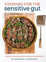 Cooking for the Sensitive Gut by Dr Joan Ransley and Dr Nick Read