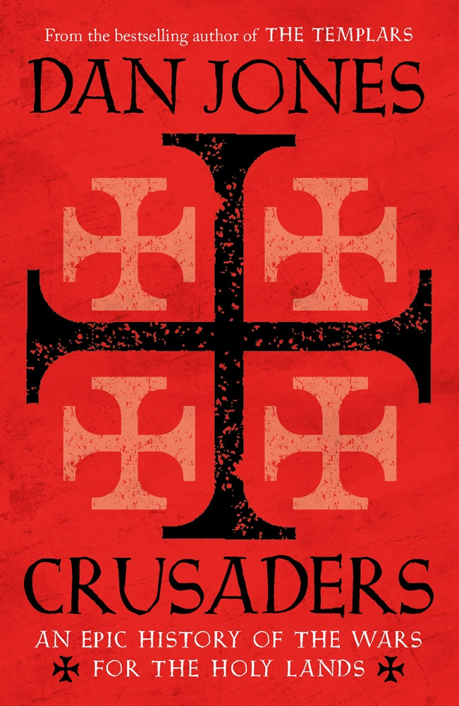 Crusaders by Dan Jones