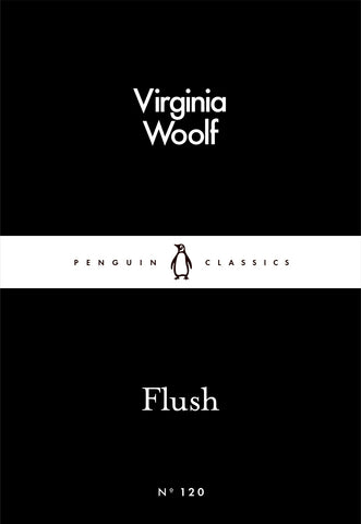 Flush: A Biography by Virginia Woolf