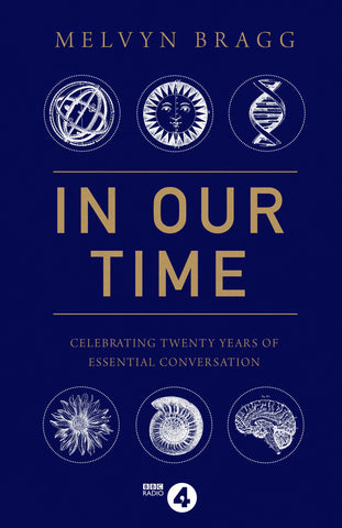 In Our Time by Melvyn Bragg & Simon Tillotson
