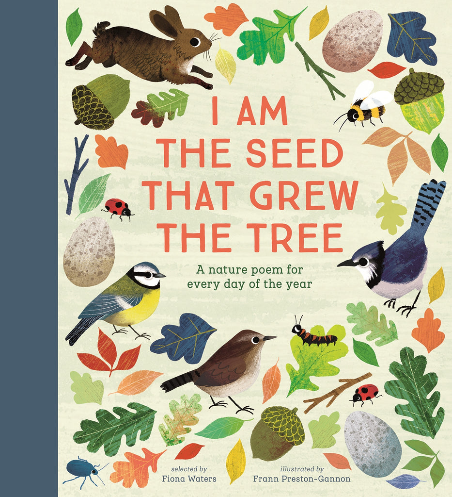 I Am the Seed That Grew the Tree - A Poem for Every Day of the Year : National Trust