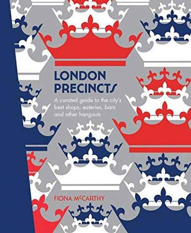 London Precincts by Fiona McCarthy