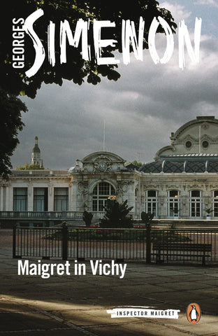 Maigret in Vichy by Georges Simenon