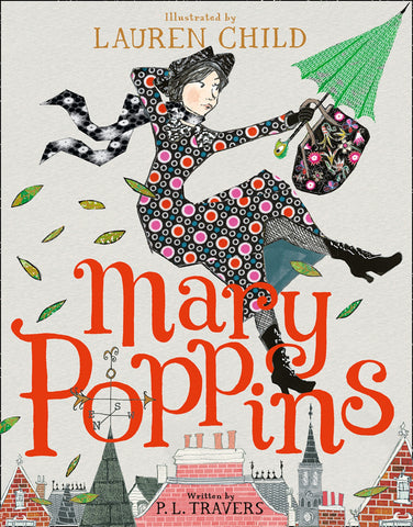 Mary Poppins : Illustrated Gift Edition by P.L. Travers