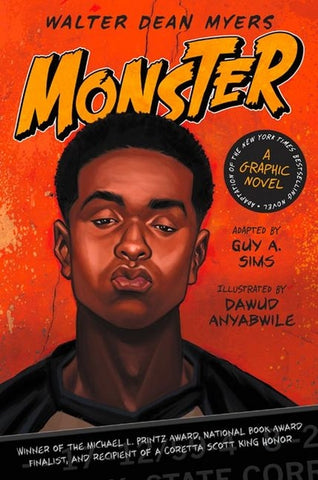 Monster: A Graphic Novel by Walter Dean Myers, Guy A. Sims