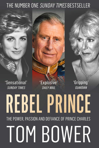 Rebel Prince by Tom Bower