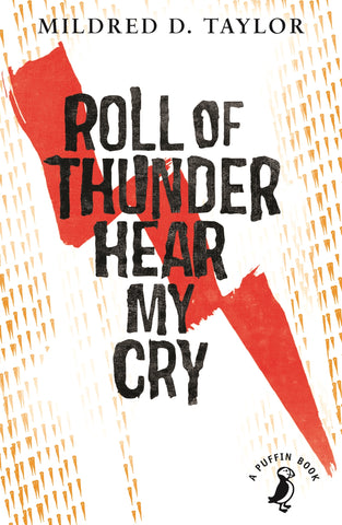 Roll of Thunder, Hear My Cry by Mildred Delois Taylor