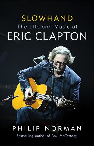 Slowhand by Philip Norman