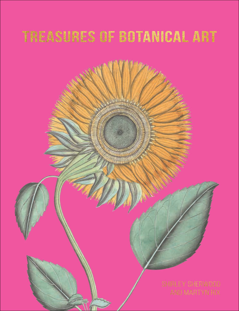 Treasures of Botanical Art by Shirley Sherwood & Martyn Rix