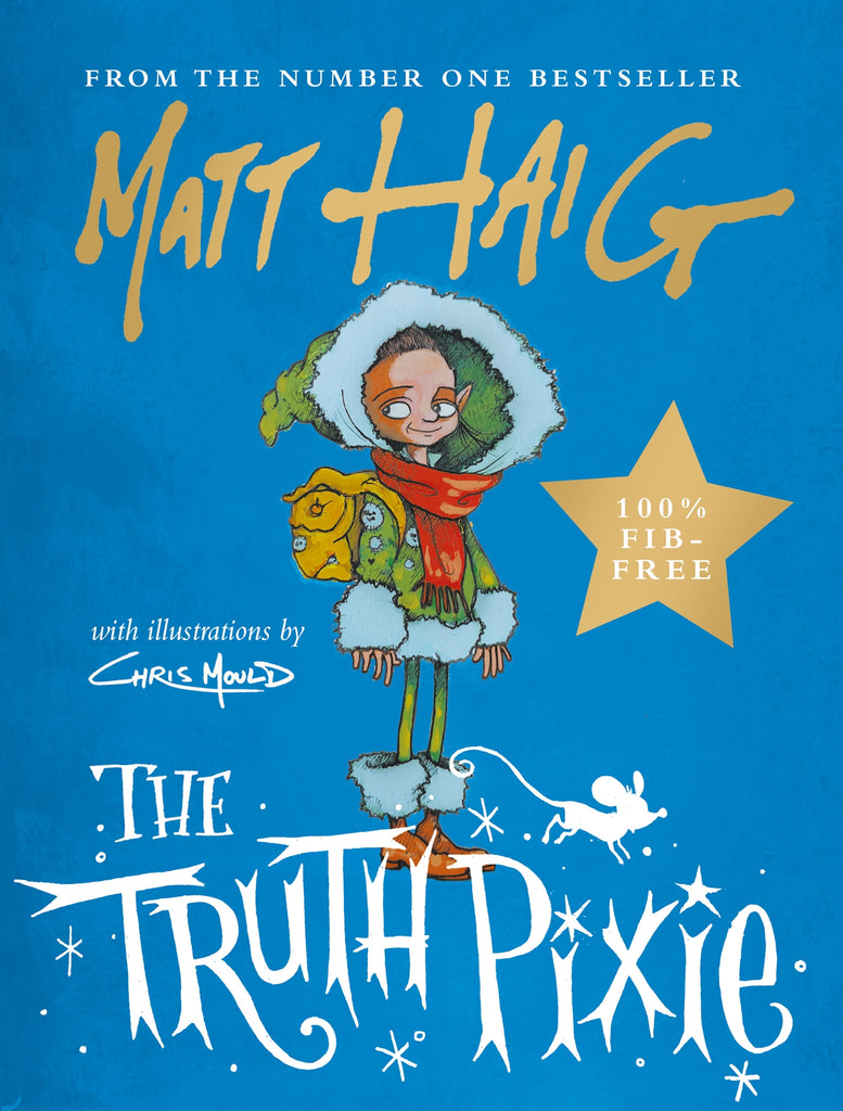 The Truth Pixie by Matt Haig
