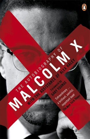 Autobiography of Malcolm X by Malcolm X