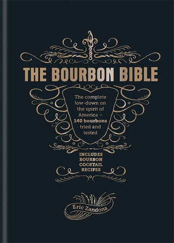 The Bourbon Bible by Eric Zandona
