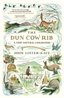 The Dun Cow Rib by John Lister-Kaye