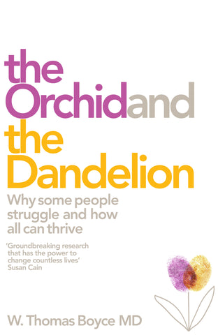 The Orchid and the Dandelion by W.Thomas Boyce