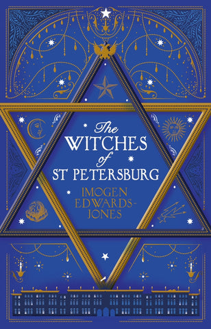 The Witches of St Petersburg by Imogen Edwards-Jones