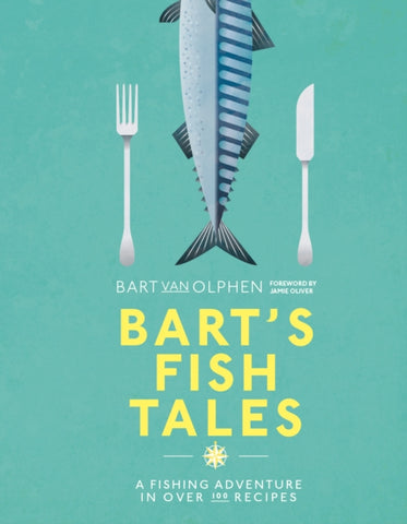 Bart's Fish Tales by Bart Van Olphen