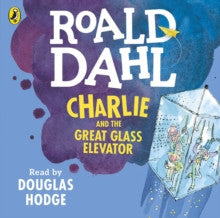 Charlie and the Great Glass Elevator by Roald Dahl - Audiobook