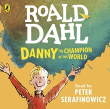 Danny the Champion of the World by Roald Dahl - Audiobook