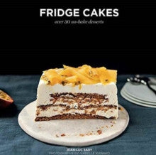Fridge Cakes by Jean-Luc Sady