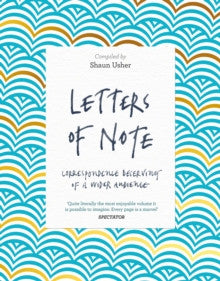 Letter of Note compiled by Shaun Usher