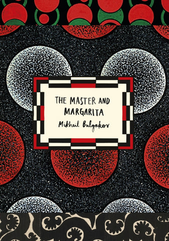 The Master & the Margarita by Mikhail Afanasevich Bulgakov