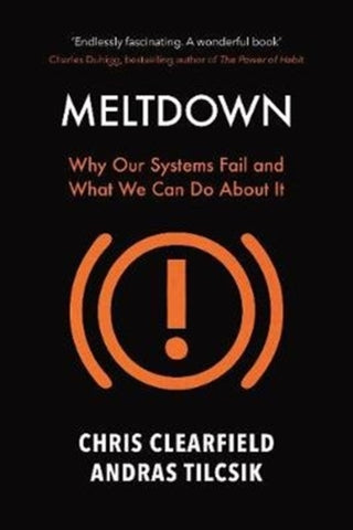 Meltdown: Why Our Systems Fail and What We Can Do About It by Christopher Clearfield
